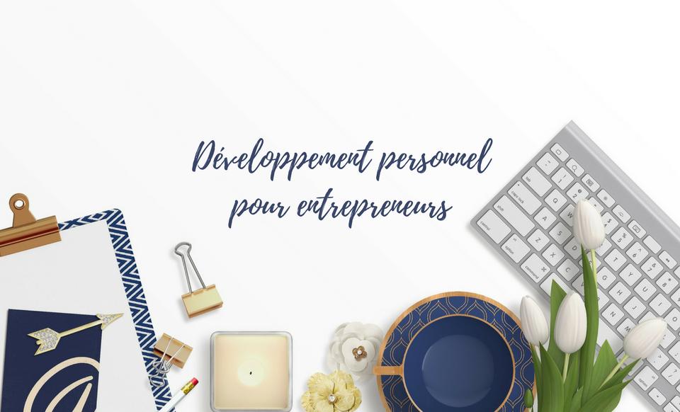 Développement personnel pour entrepreneurs